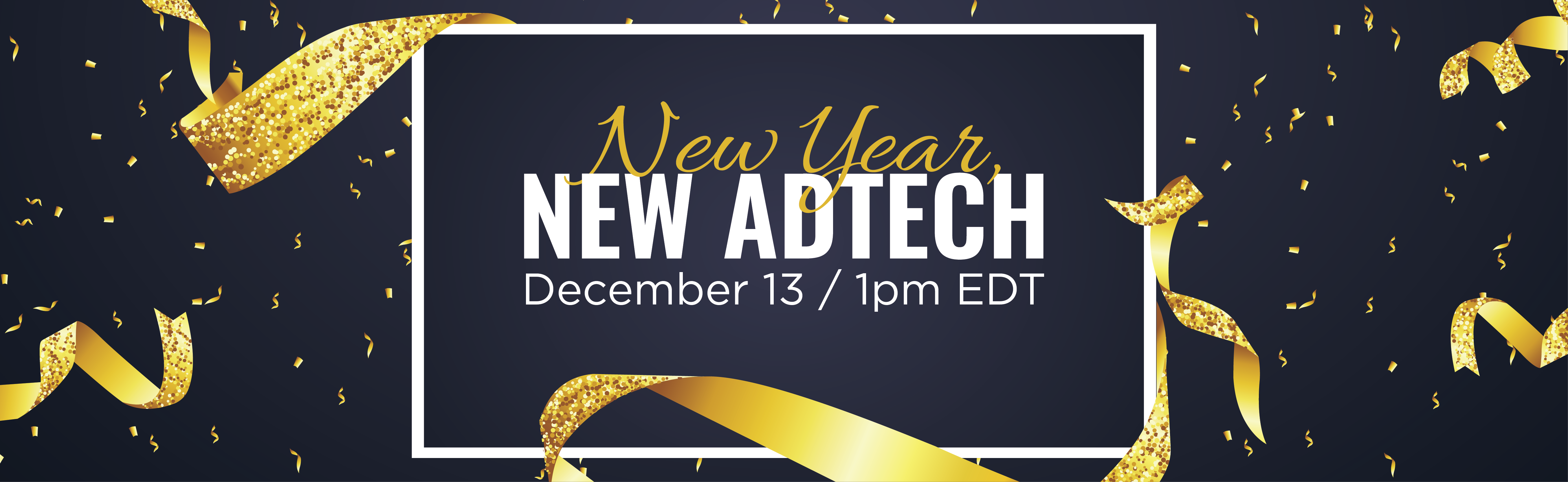 New Year, New Ad Tech