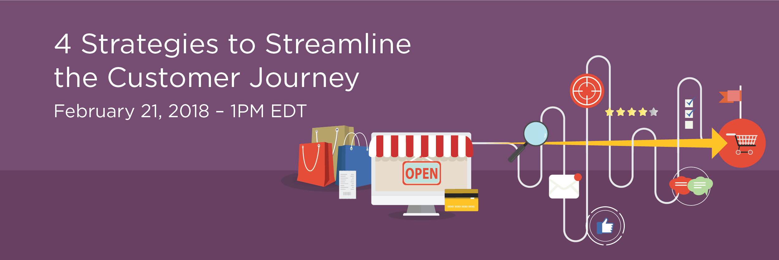 StreamlineCustomerJourney_WebinarPgImg_NoRegisterNow_R1-01-Final